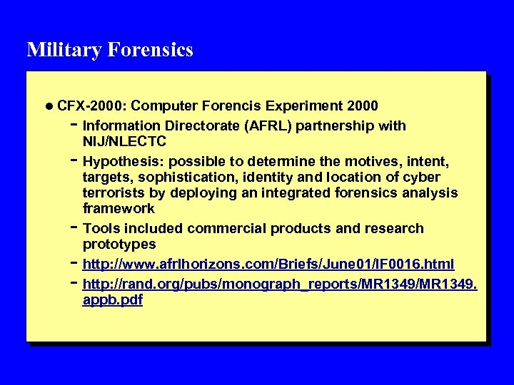 Military Forensics l CFX-2000: Computer Forencis Experiment 2000 - Information Directorate (AFRL) partnership with