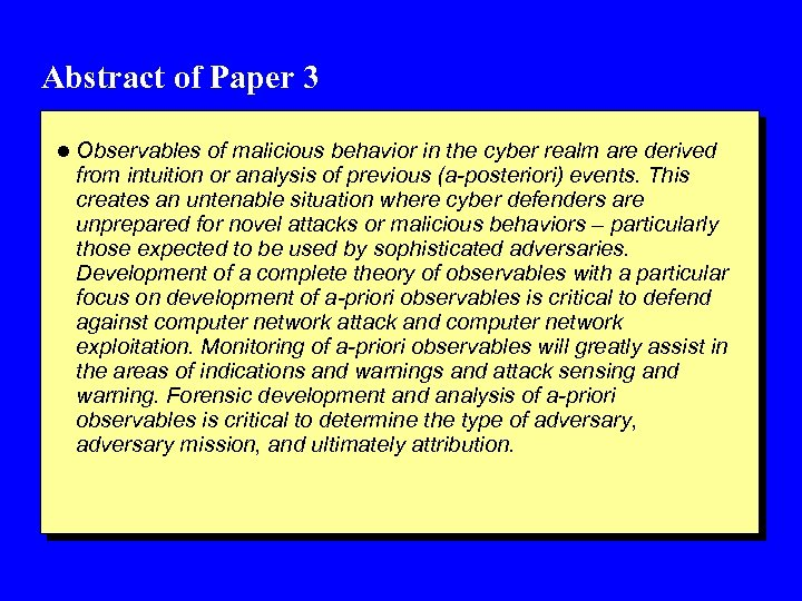 Abstract of Paper 3 l Observables of malicious behavior in the cyber realm are
