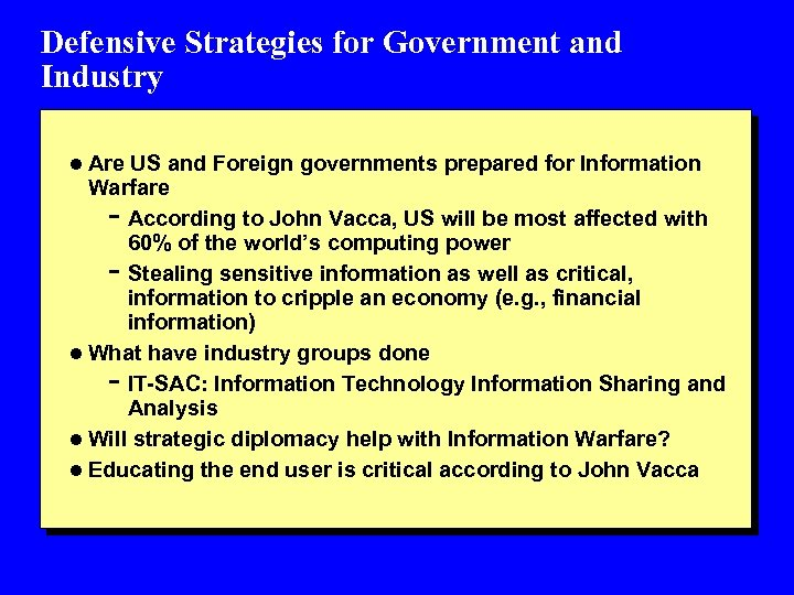 Defensive Strategies for Government and Industry l Are US and Foreign governments prepared for