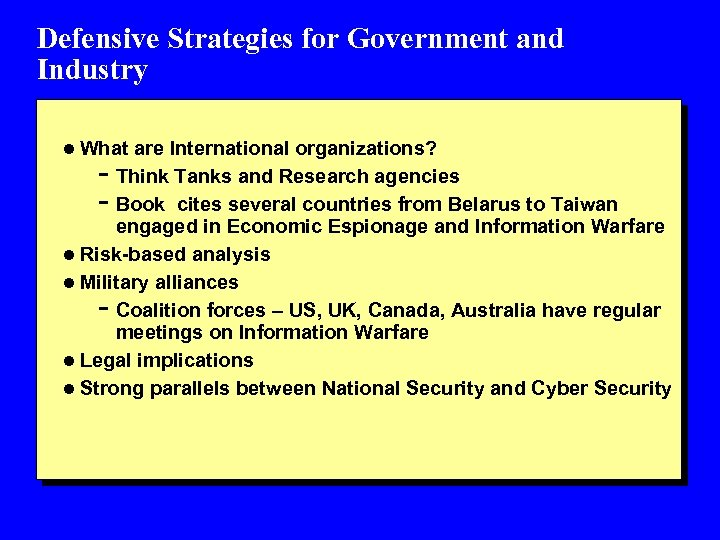 Defensive Strategies for Government and Industry l What are International organizations? - Think Tanks