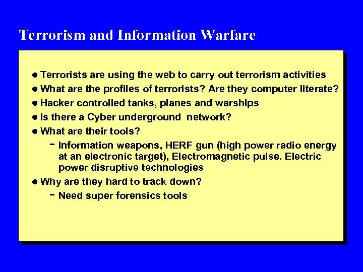 Terrorism and Information Warfare l Terrorists are using the web to carry out terrorism