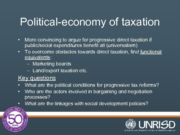 Political-economy of taxation • More convincing to argue for progressive direct taxation if public/social