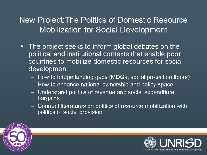New Project: The Politics of Domestic Resource Mobilization for Social Development • The project