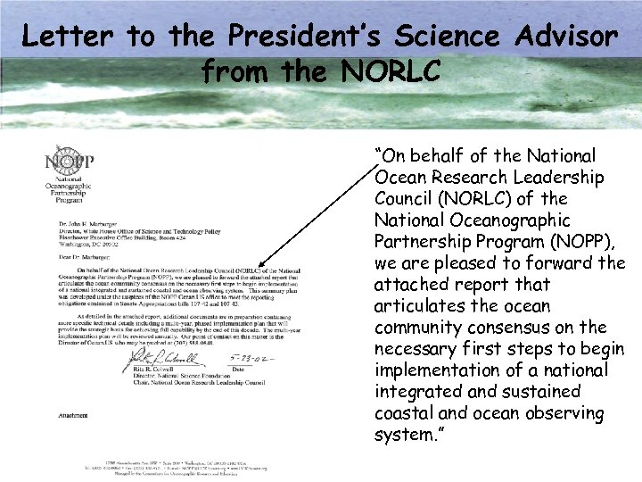 """Letter to the President's Science Advisor from the NORLC """"On behalf of the National"""
