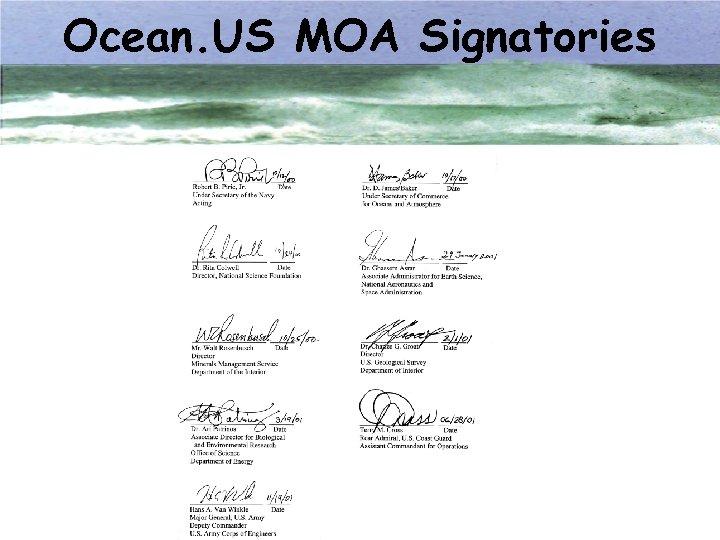 Ocean. US MOA Signatories