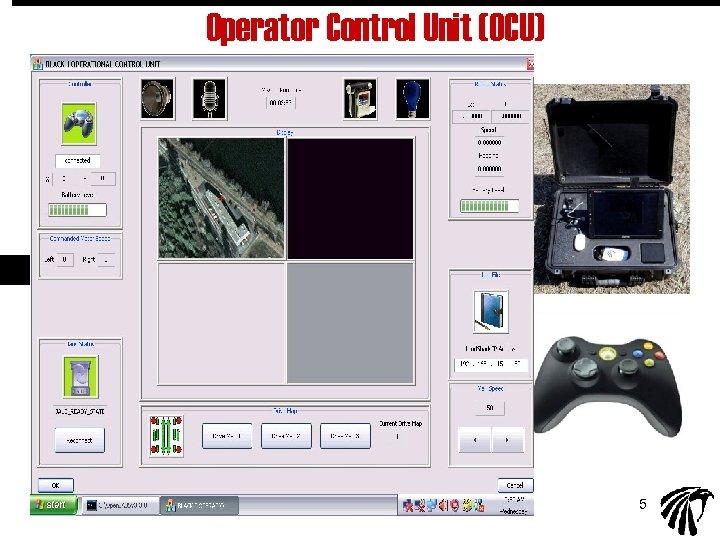 Operator Control Unit (OCU) 5
