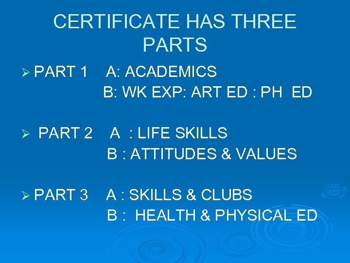 CERTIFICATE HAS THREE PARTS Ø PART Ø 1 PART 2 Ø PART 3 A: