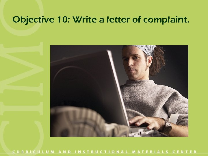 Objective 10: Write a letter of complaint.
