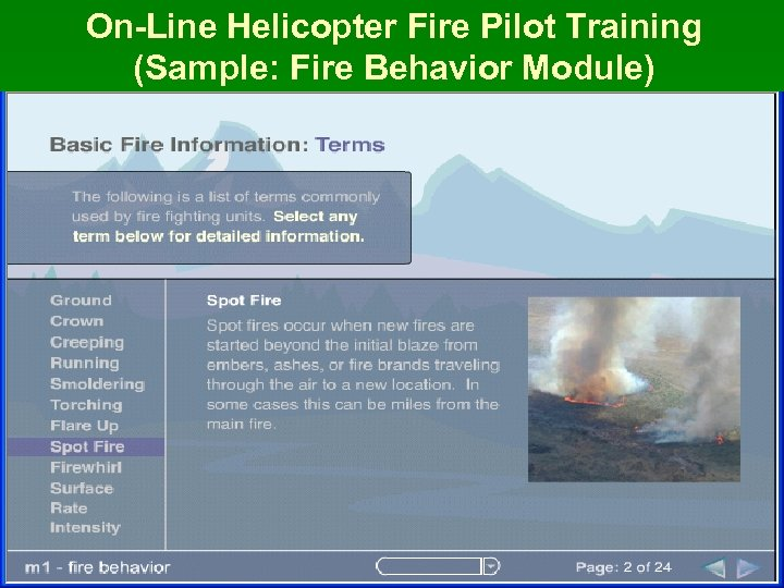 On-Line Helicopter Fire Pilot Training (Sample: Fire Behavior Module)