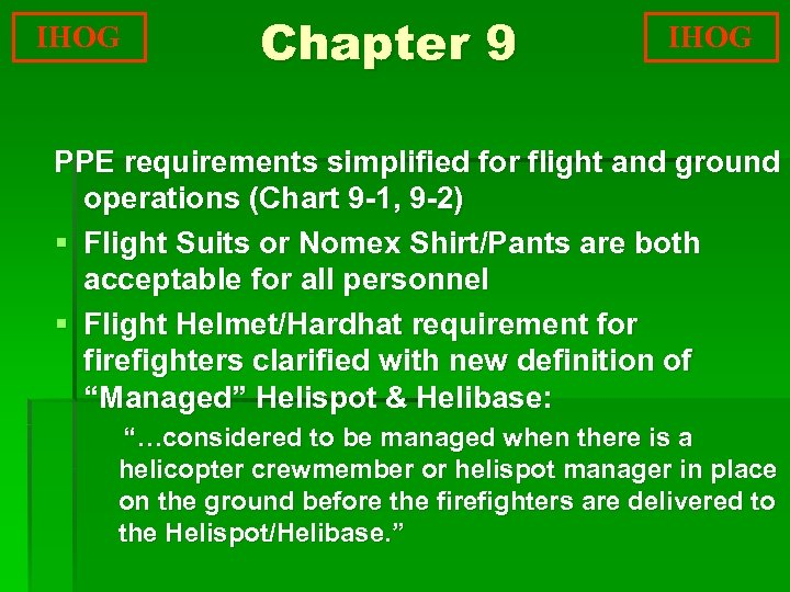 IHOG Chapter 9 IHOG PPE requirements simplified for flight and ground operations (Chart 9
