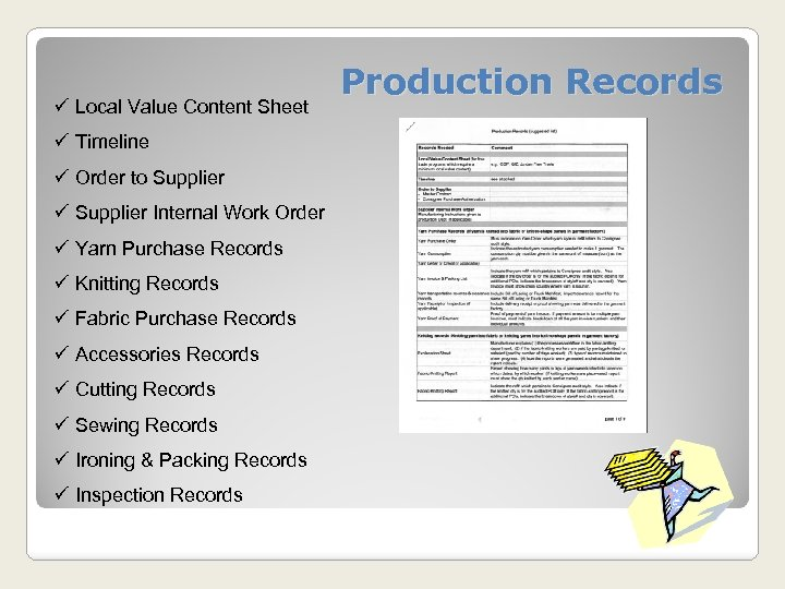 ü Local Value Content Sheet ü Timeline ü Order to Supplier ü Supplier Internal