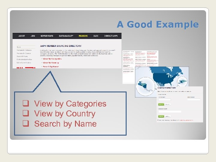 A Good Example q View by Categories q View by Country q Search by