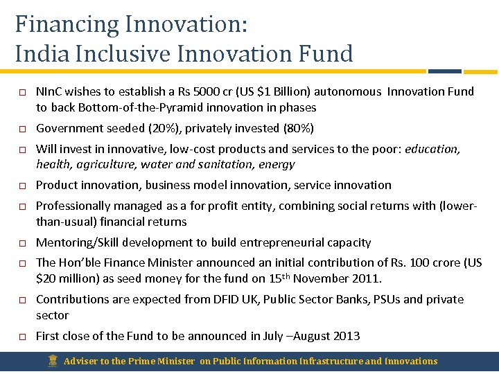 Financing Innovation: India Inclusive Innovation Fund NIn. C wishes to establish a Rs 5000