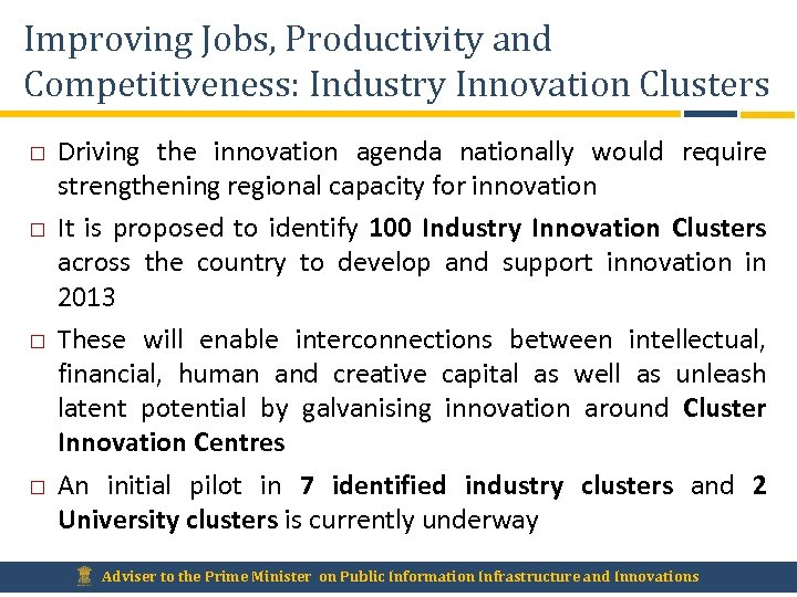 Improving Jobs, Productivity and Competitiveness: Industry Innovation Clusters Driving the innovation agenda nationally would