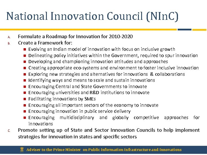 National Innovation Council (NIn. C) A. B. Formulate a Roadmap for Innovation for 2010