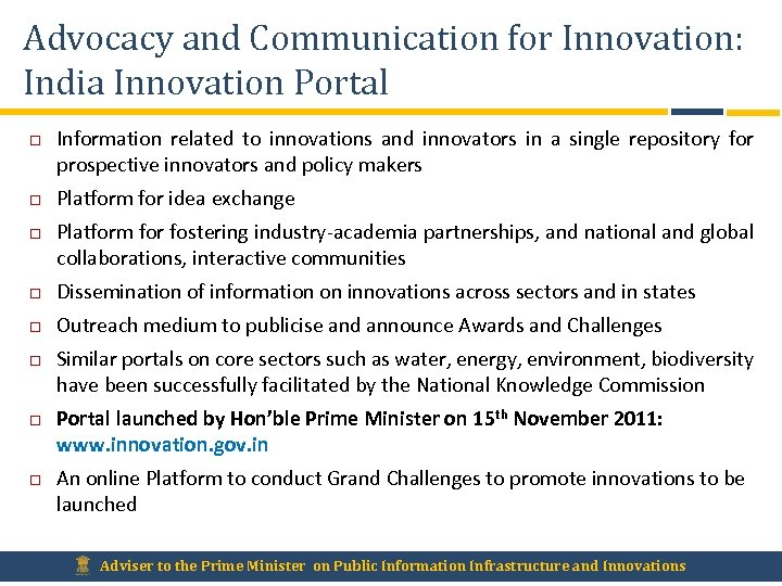 Advocacy and Communication for Innovation: India Innovation Portal Information related to innovations and innovators