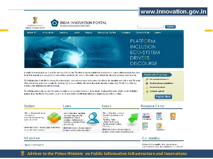 www. innovation. gov. in Adviser to the Prime Minister on Public Information Infrastructure and