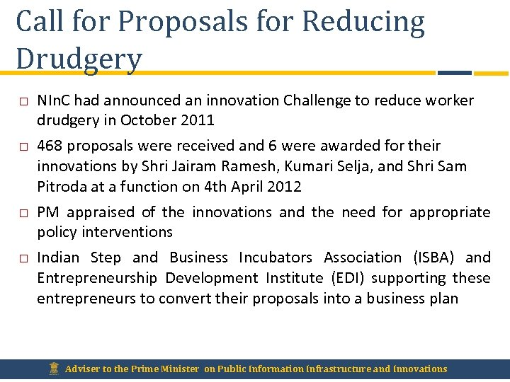 Call for Proposals for Reducing Drudgery NIn. C had announced an innovation Challenge to