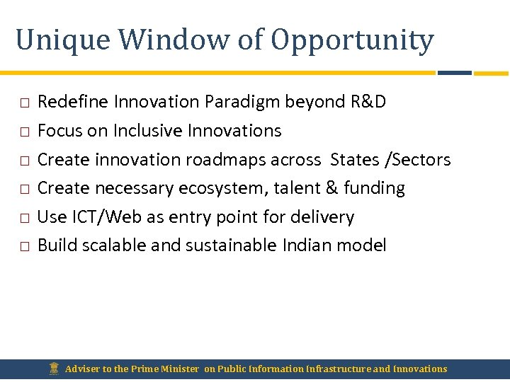 Unique Window of Opportunity Redefine Innovation Paradigm beyond R&D Focus on Inclusive Innovations Create