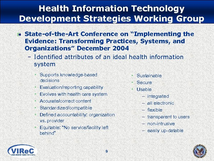 """Health Information Technology Development Strategies Working Group State-of-the-Art Conference on """"Implementing the Evidence: Transforming"""