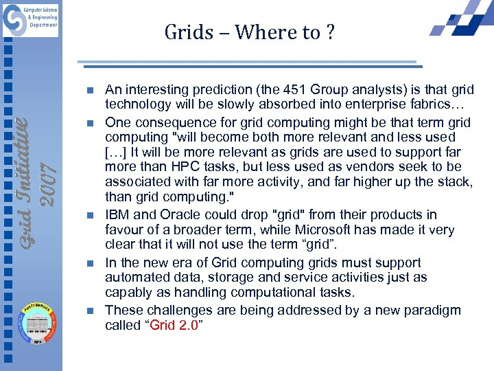 Grids – Where to ? n n n An interesting prediction (the 451 Group