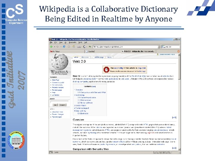 Wikipedia is a Collaborative Dictionary Being Edited in Realtime by Anyone