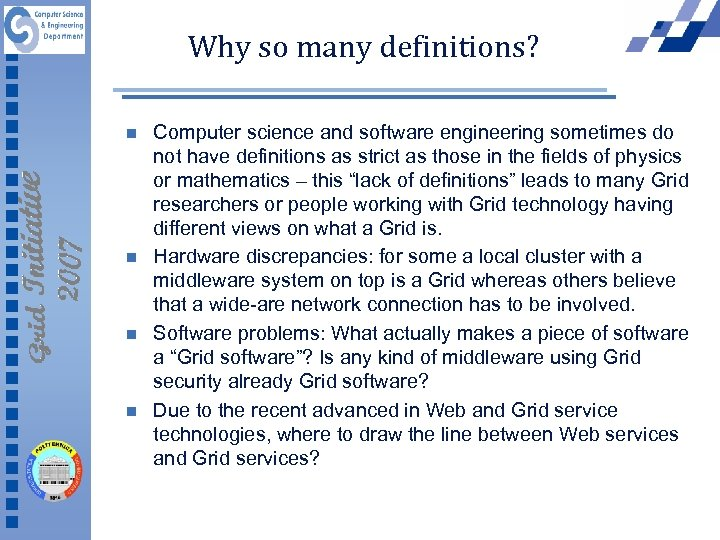 Why so many definitions? n n Computer science and software engineering sometimes do not