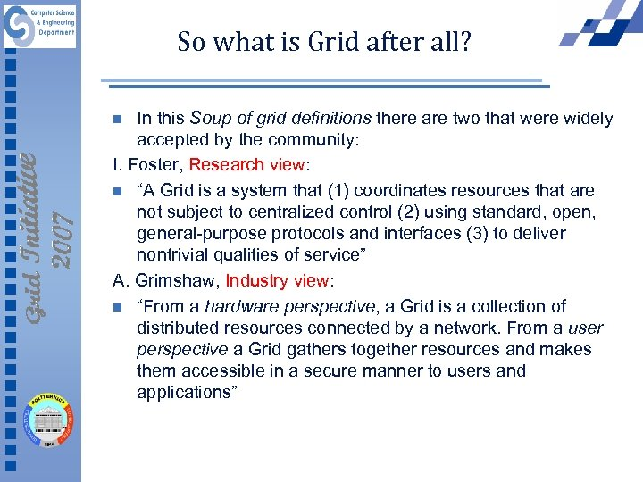 So what is Grid after all? In this Soup of grid definitions there are