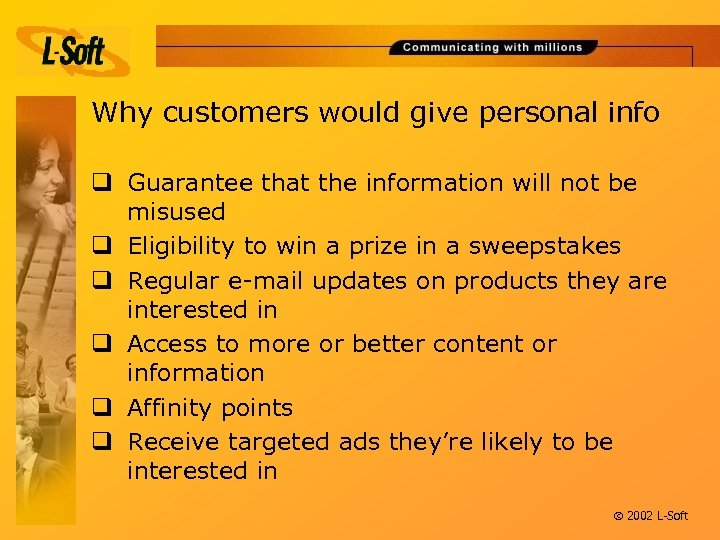 Why customers would give personal info q Guarantee that the information will not be