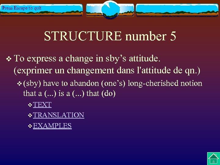 Press Escape to quit STRUCTURE number 5 v To express a change in sby's
