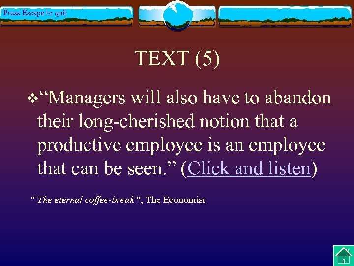 """Press Escape to quit TEXT (5) v""""Managers will also have to abandon their long-cherished"""