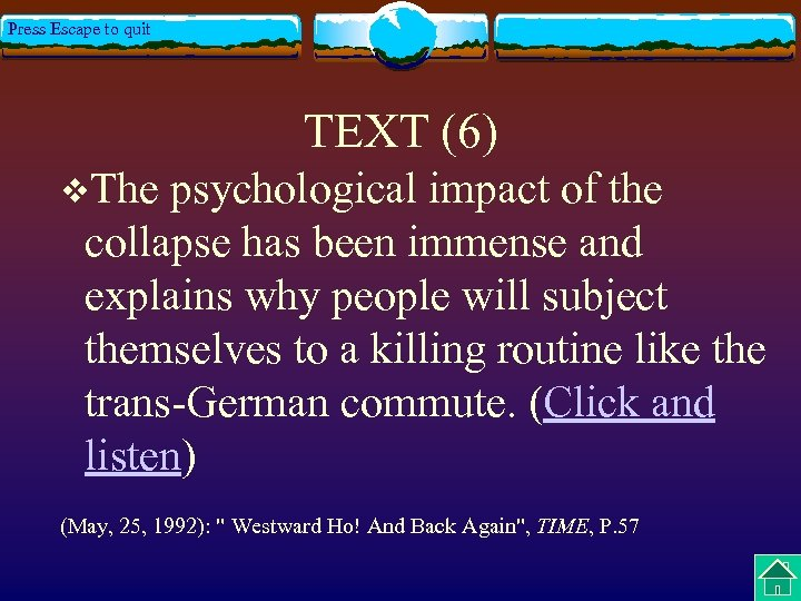 Press Escape to quit TEXT (6) v. The psychological impact of the collapse has