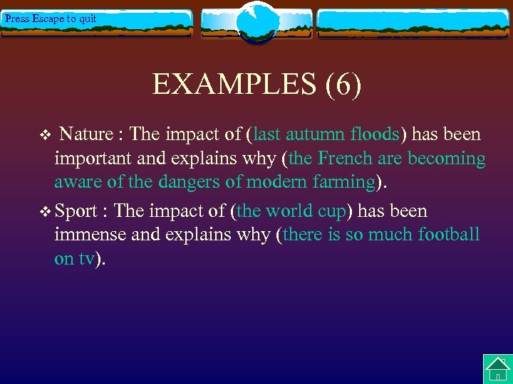 Press Escape to quit EXAMPLES (6) Nature : The impact of (last autumn floods)