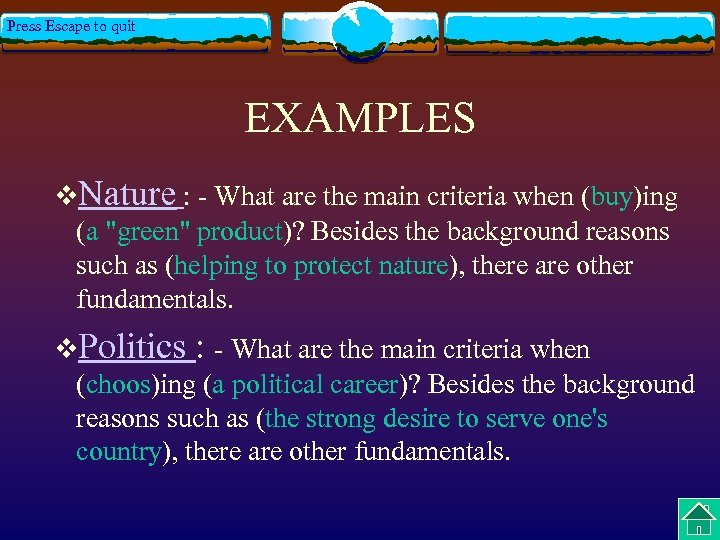 Press Escape to quit EXAMPLES v. Nature : - What are the main criteria