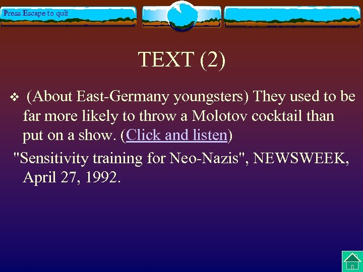 Press Escape to quit TEXT (2) (About East-Germany youngsters) They used to be far