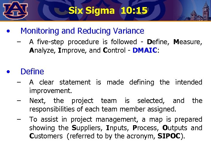 Six Sigma 10: 15 • Monitoring and Reducing Variance – • A five-step procedure