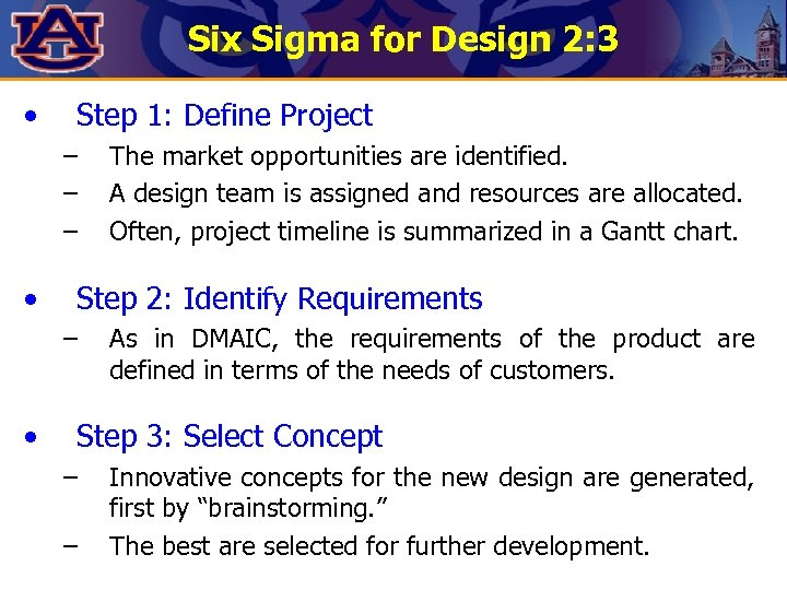 Six Sigma for Design 2: 3 • Step 1: Define Project – – –