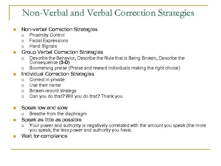 Non-Verbal and Verbal Correction Strategies n Non-verbal Correction Strategies q q q n Group