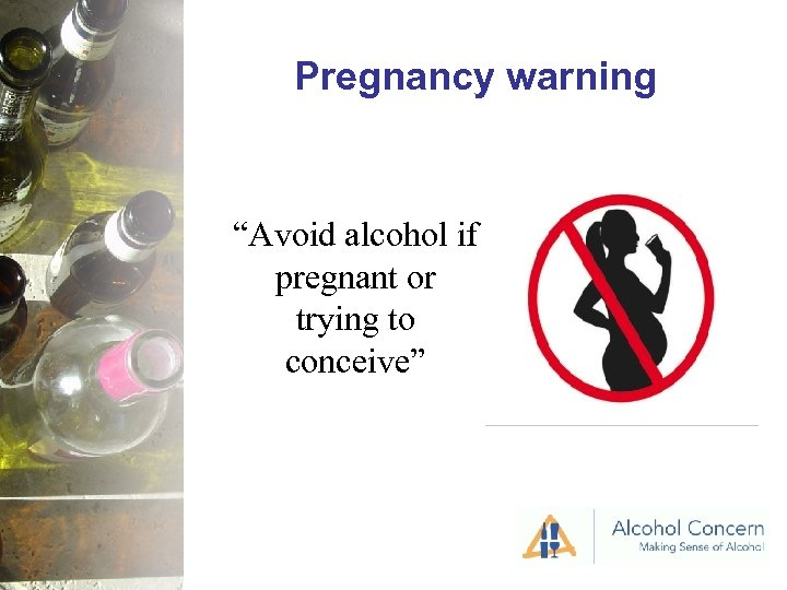 """Pregnancy warning """"Avoid alcohol if pregnant or trying to conceive"""""""