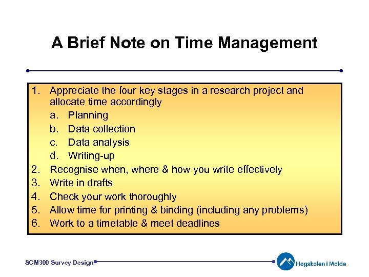 A Brief Note on Time Management 1. Appreciate the four key stages in a
