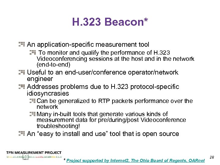 H. 323 Beacon* An application-specific measurement tool To monitor and qualify the performance of