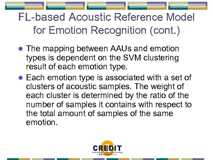 FL-based Acoustic Reference Model for Emotion Recognition (cont. ) The mapping between AAUs and