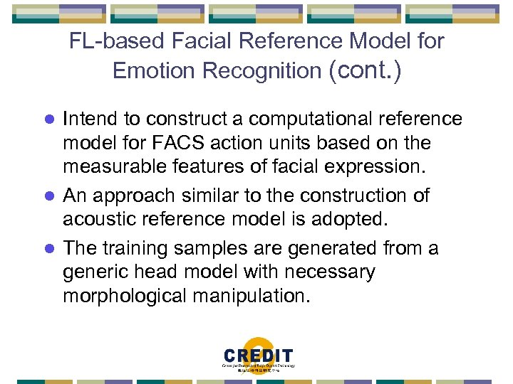 FL-based Facial Reference Model for Emotion Recognition (cont. ) Intend to construct a computational