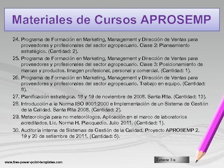 Materiales de Cursos APROSEMP 24. Programa de Formación en Marketing, Management y Dirección de