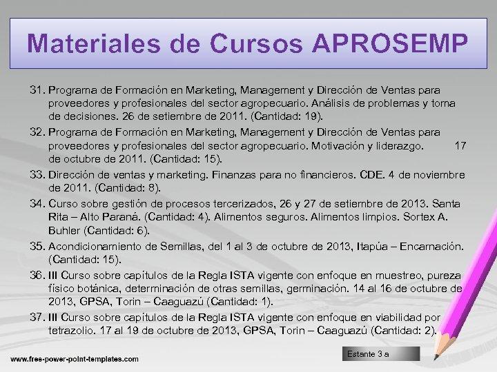 Materiales de Cursos APROSEMP 31. Programa de Formación en Marketing, Management y Dirección de