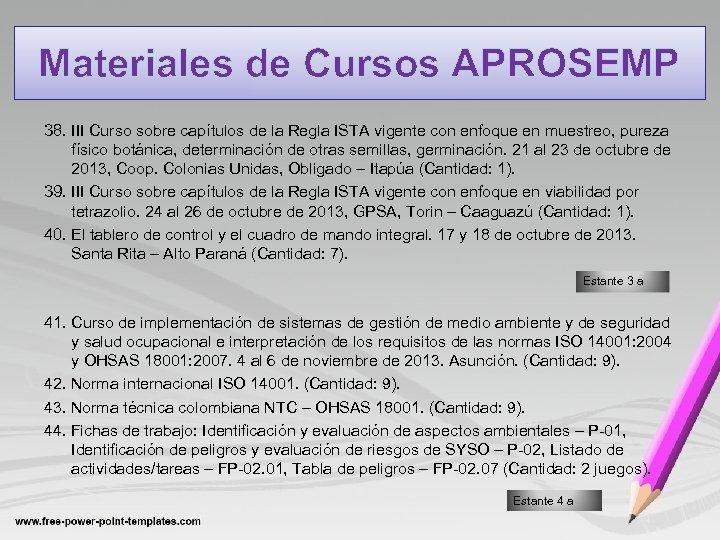 Materiales de Cursos APROSEMP 38. III Curso sobre capítulos de la Regla ISTA vigente