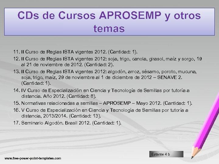 CDs de Cursos APROSEMP y otros temas 11. II Curso de Reglas ISTA vigentes