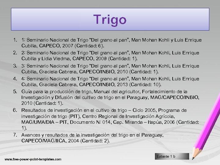 "Trigo 1. 1 ﹿ Seminario Nacional de Trigo ""Del grano al pan"", Man Mohan"