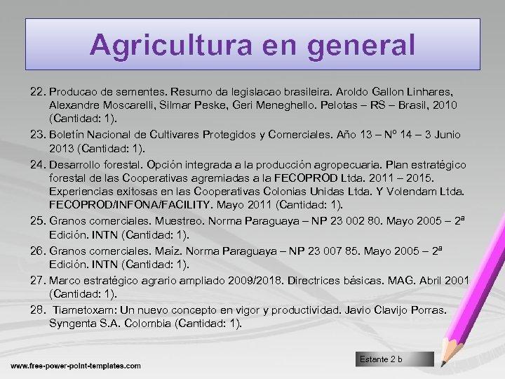 Agricultura en general 22. Producao de sementes. Resumo da legislacao brasileira. Aroldo Gallon Linhares,