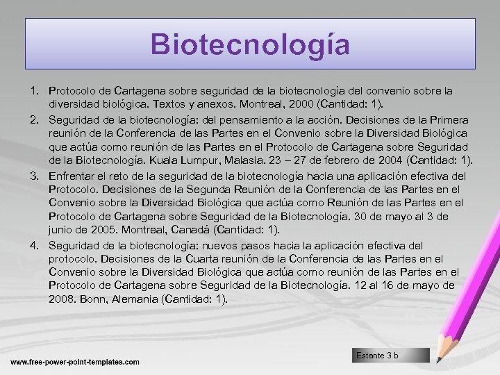 Biotecnología 1. Protocolo de Cartagena sobre seguridad de la biotecnología del convenio sobre la